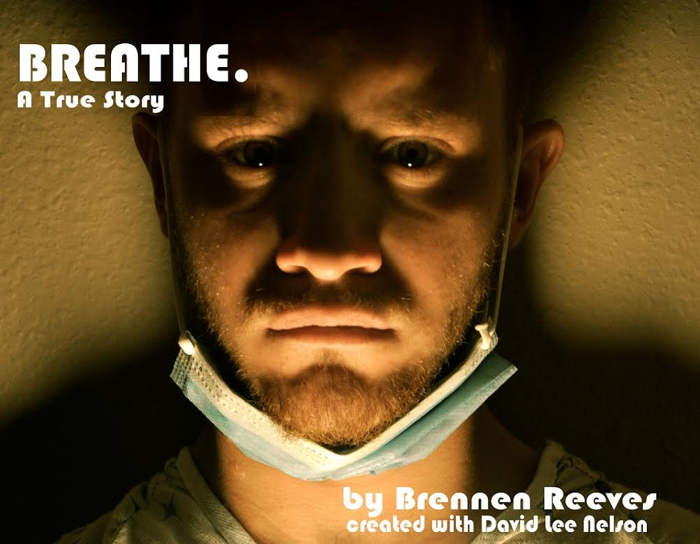 """Searching for Normal: """"Breathe. A True Story"""" Theatrical Autobiography Chronicles CF Struggles, Inspiration"""