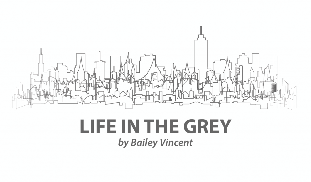 life in the grey bailey vincent